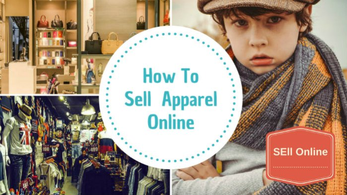 How to Sell Apparel Online?